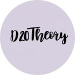 D20 Theory • Kelly Courtney